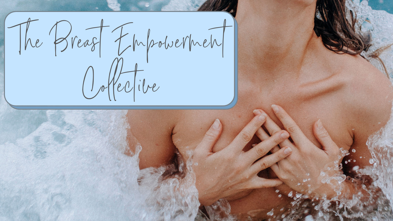 7o4ndfe7slwq6vlnyh6c the breast empowerment collective 1