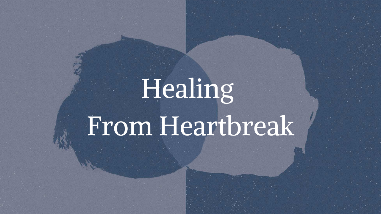 Bivyysv1tuqto6ncxymn healing from heartbreak