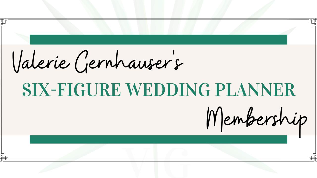 Zxokv8dyss2camvxre6w tvgm six figure wedding planner membership