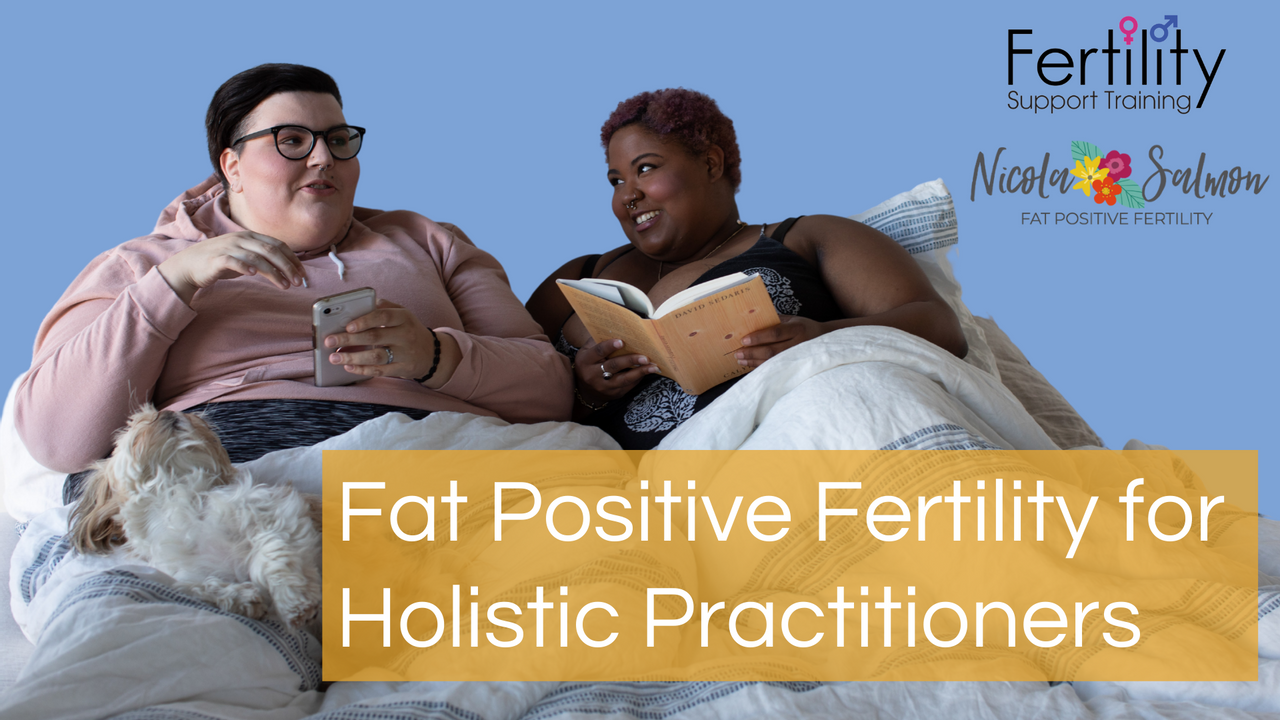 Ax16nfvtruzbiregcoqq fat positive fertility for holistic practitioners title image