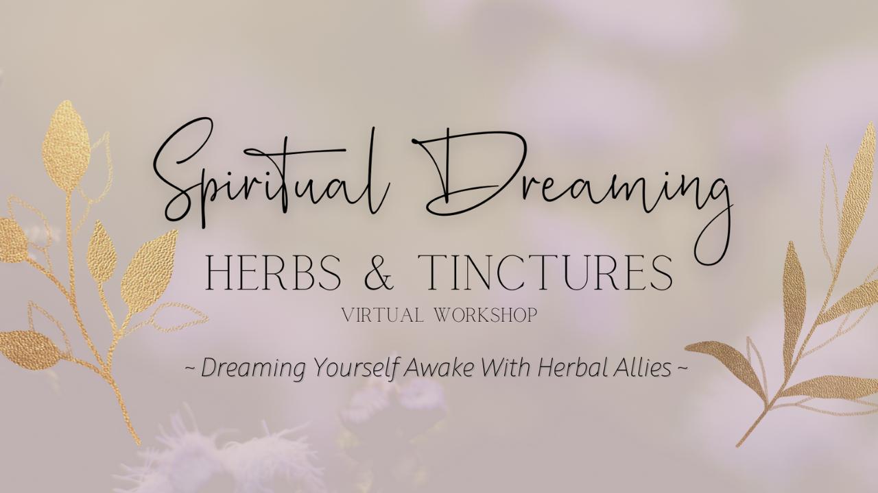 Epk9hxcntk2eogmkxfwf spiritual dreaming herbs tinctures thumbnail