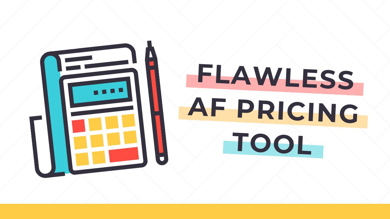 Rljqbgdtrjiqlhllxjhq flawless af pricing tool