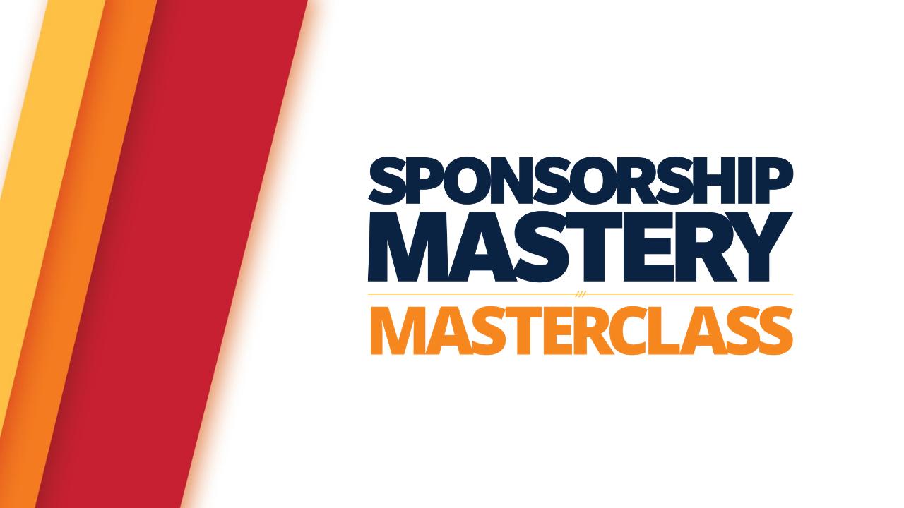 Wcgmneazrocrm9i0lpz0 sponsorship mastery classes 5