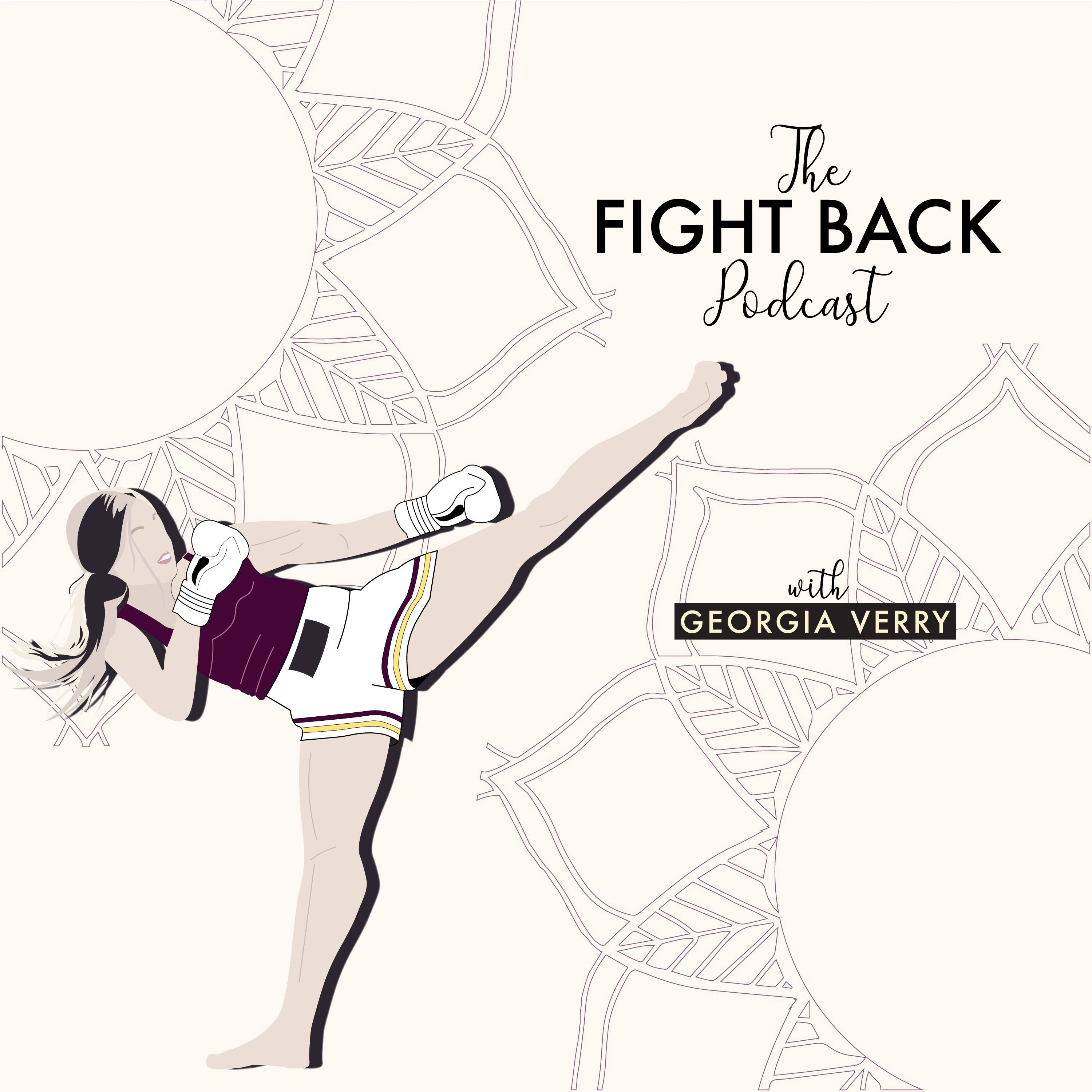 The Fight Back Podcast