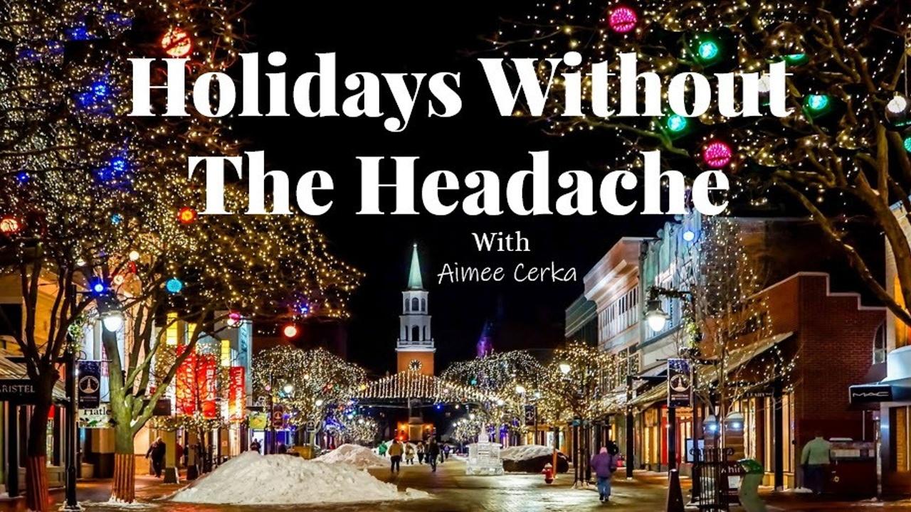 Thstghleqygphhwwtzcb holidays without the headache