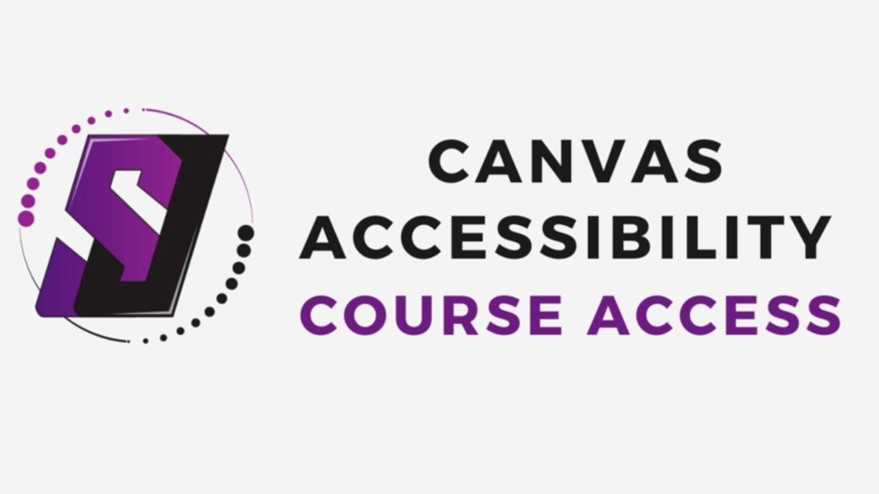Course Access: Canvas Accessibility