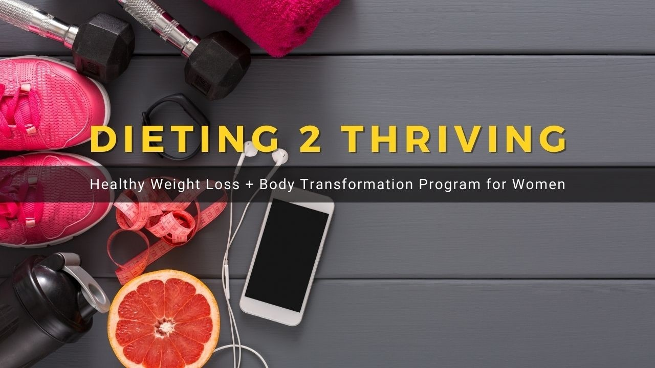 2tfsy75vtpaz1cmihaqn dieting 2 thriving