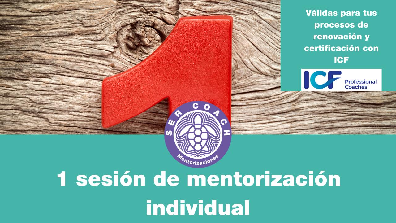 Srhjuw9rbyhreabjdw1a 1 sesion individual mentorizacion icf