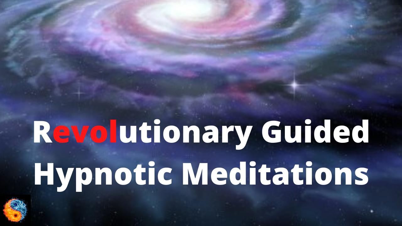 74pqzjmfruiwexpuykyk revolutionary guided hypnotic meditations 2
