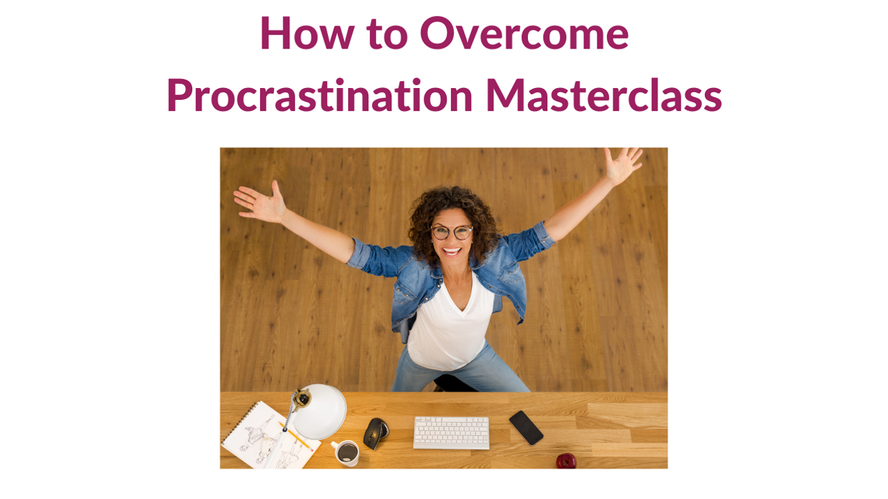 Cvawspwftouvr4nhniaz how to overcome procrastination masterclass