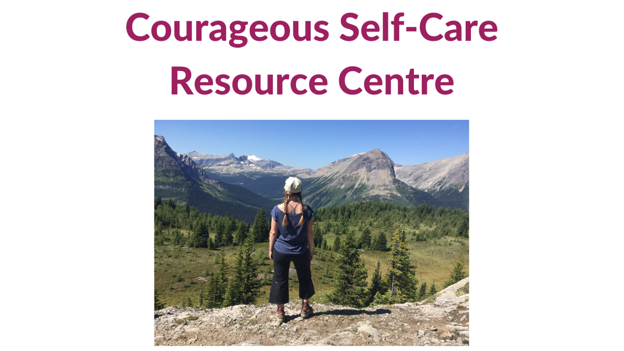 Opp1zjhysam76p8m5bup courageous self care resource centre