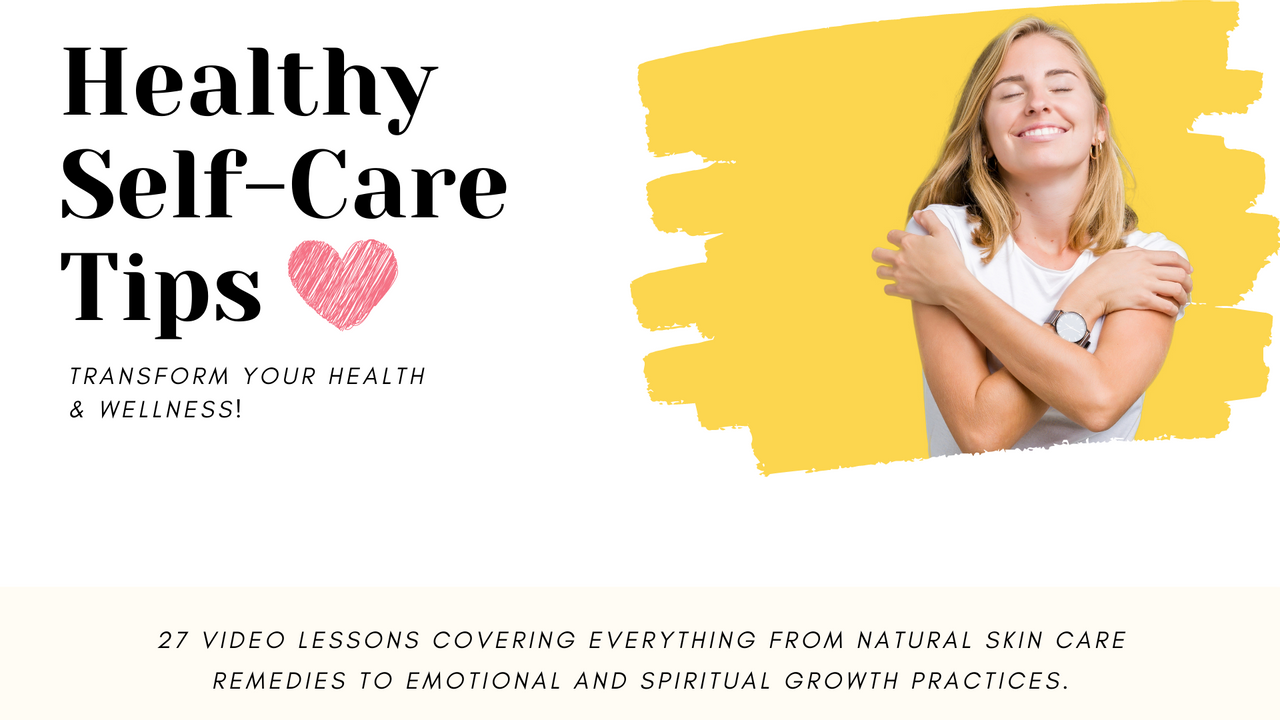 Qhiimomtyedrmmhrtcnn healthy self care tips special offer 2