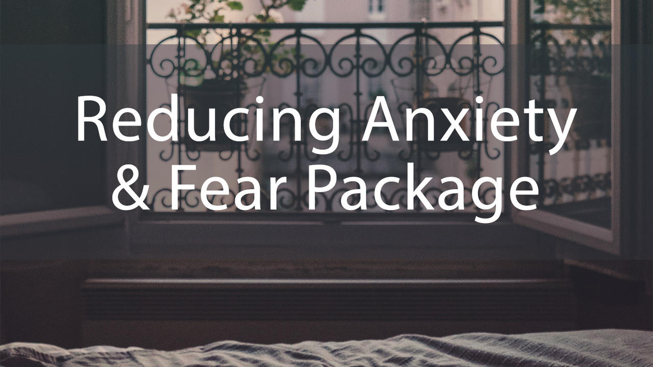 H94mxiuntgavqrvz4nly reducing fear and anxiety package1