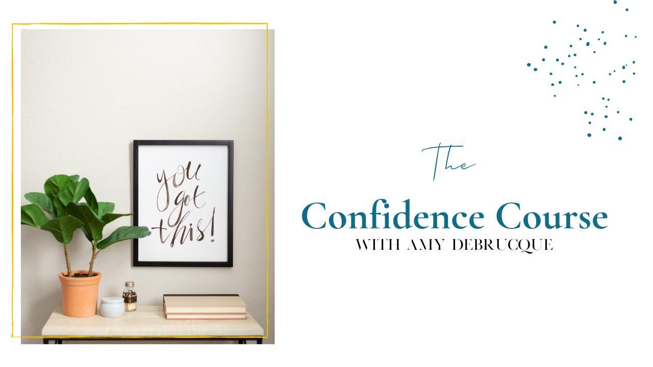 Trndhjjgshqa10ftxhya  amy debrucque confidence course