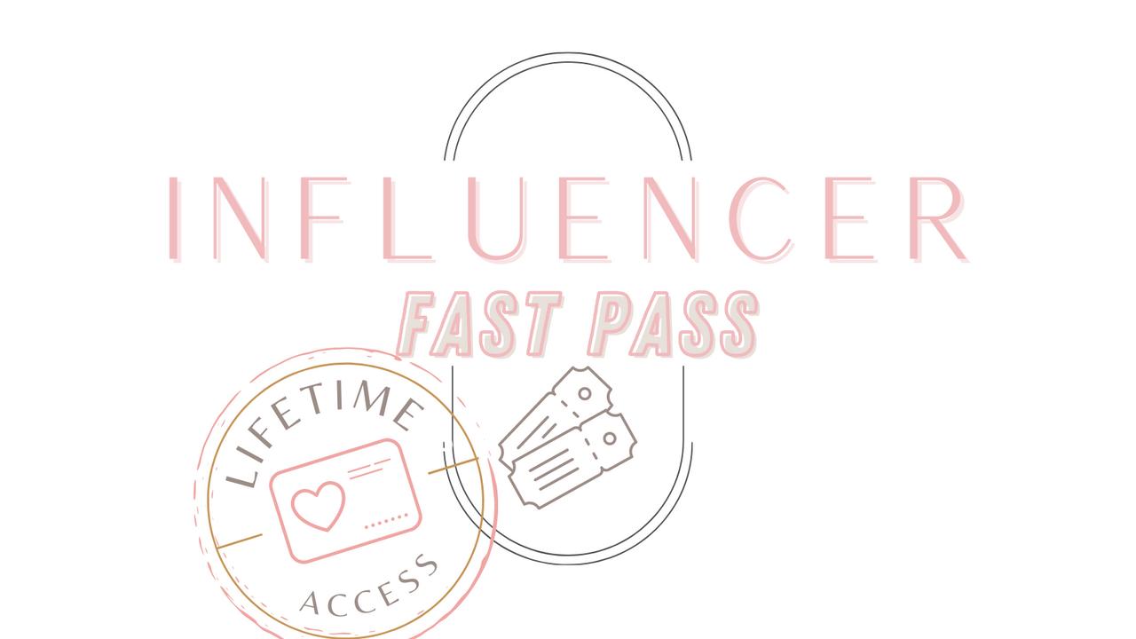 8nkjualnrrsqrgmhmdys influencer fast pass lifetime access