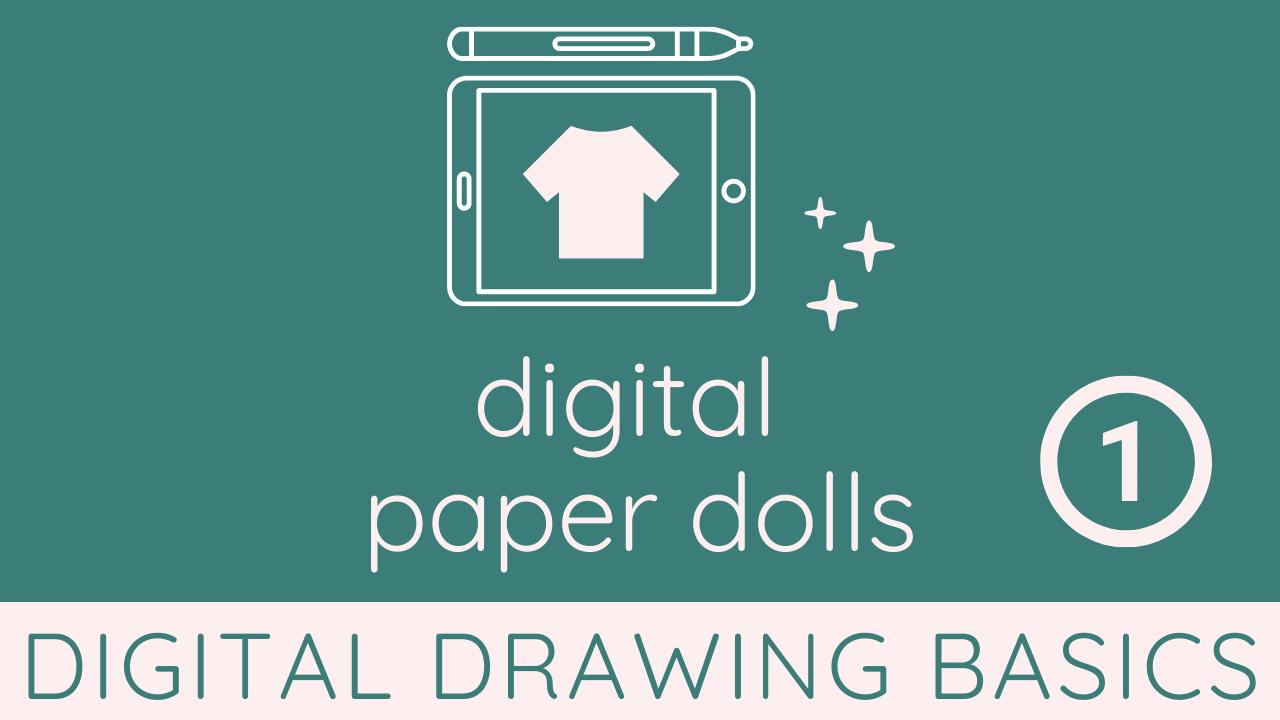 Aq9uxwqra2jf1wtkzgpb digital paper dolls 1 digital drawing basics