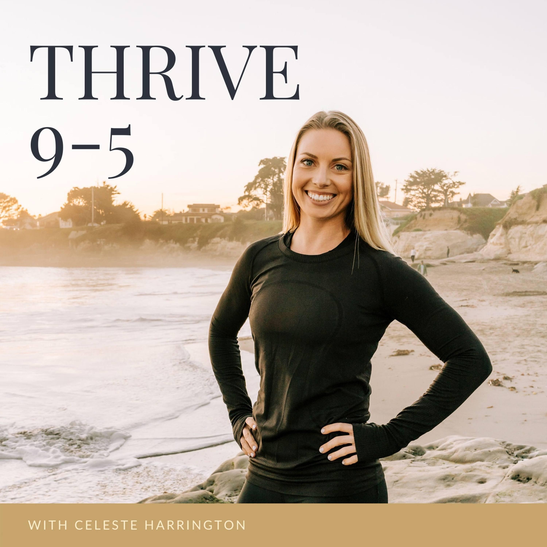 Thrive 9-5