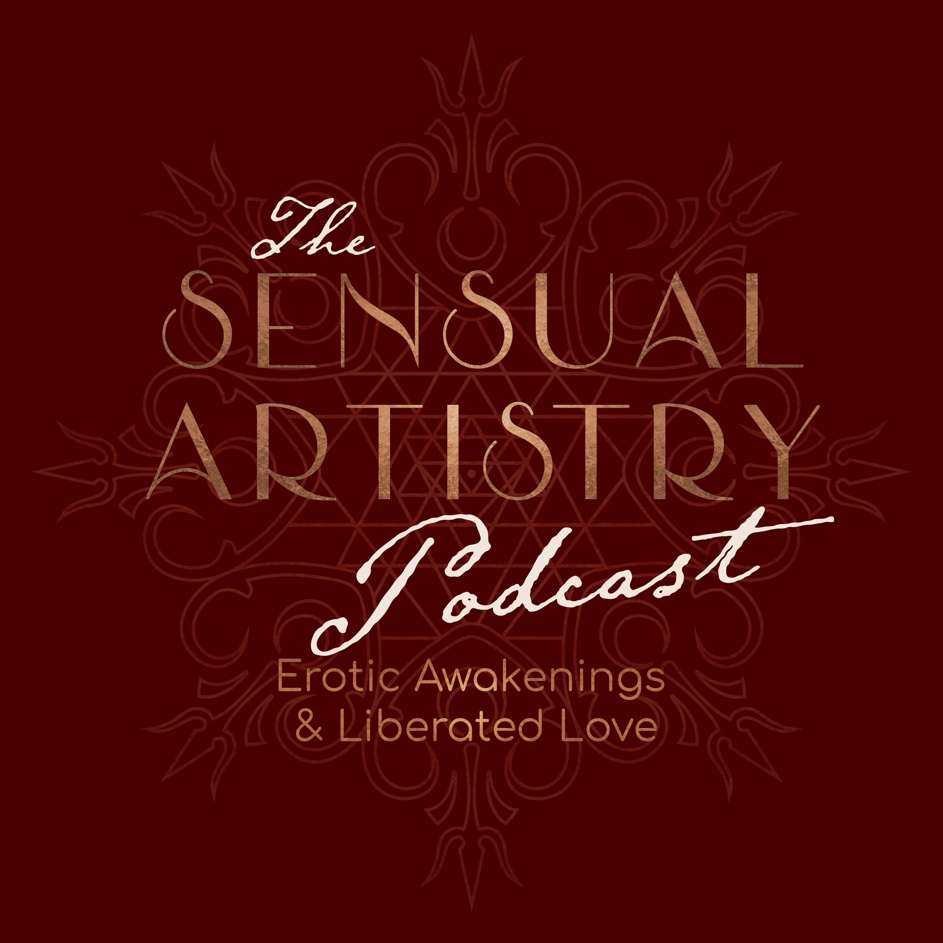 The Sensual Artistry Podcast