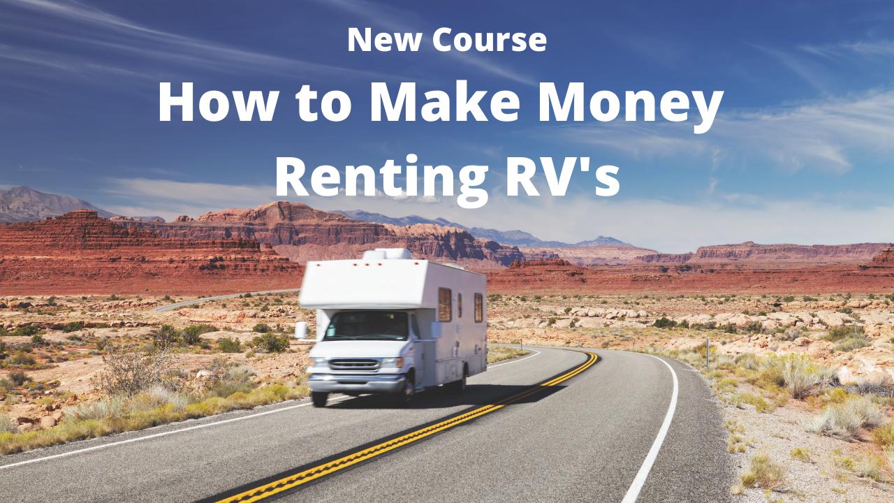 Ru7pvmd4tso4zpnvjjmz make money renting rv course 2