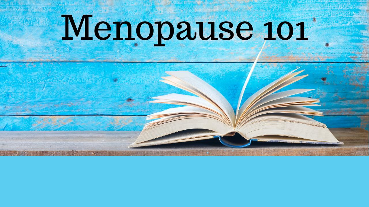 Pweozxlgt1ncfxvfbuja menopause 101 logo