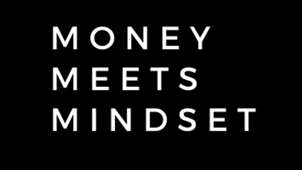Uqropckq6bb2y5k0lsgn money meets mindset 3