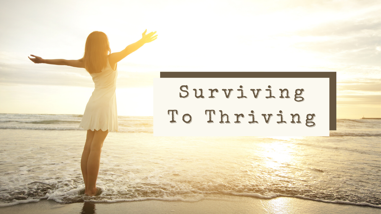 Pbdncgggsrqak1b4xwvf copy of copy of surviving to thriving