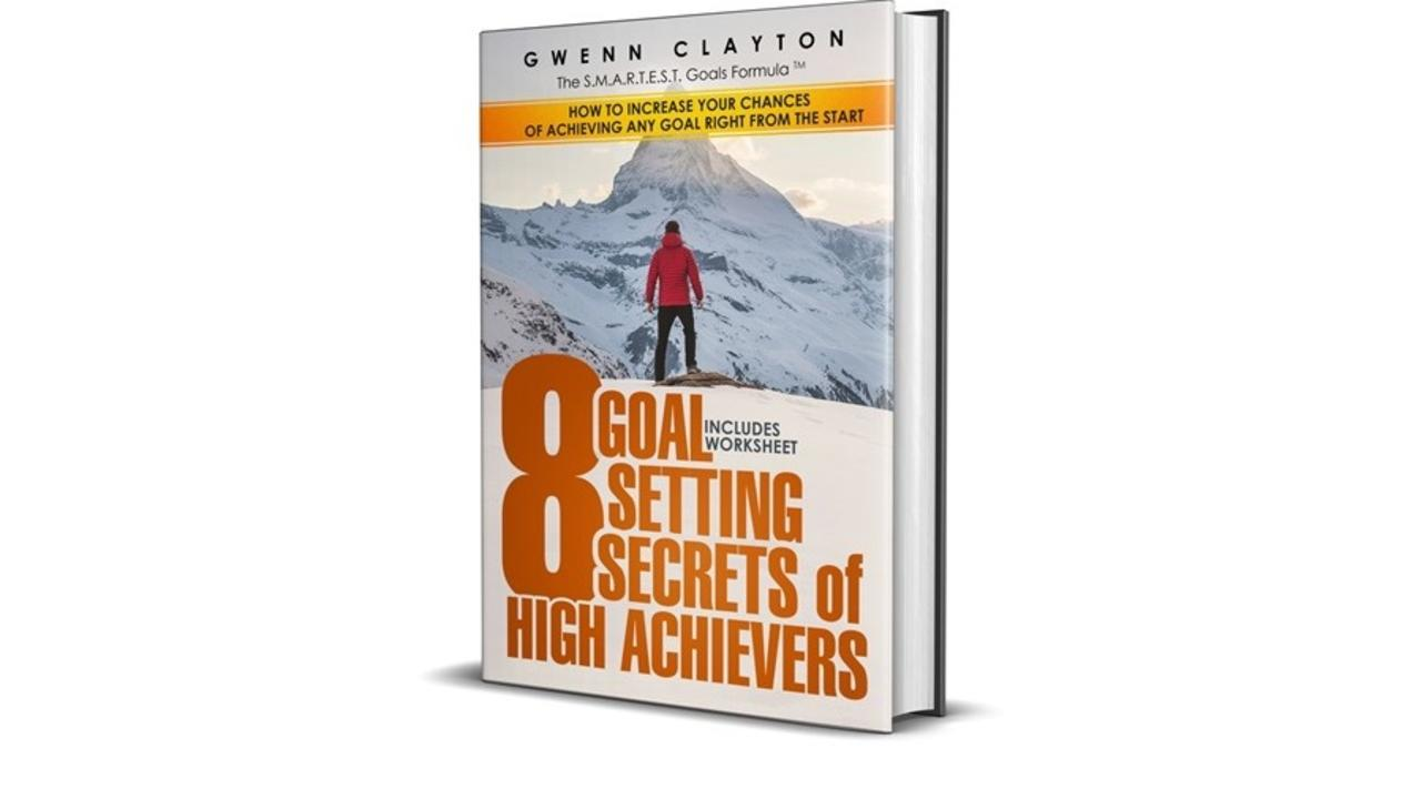 2d7b4et8rv2bpjdbwmsa 900x600 gwenn clayton 8 goal setting secrets of high achievers clear 3d l