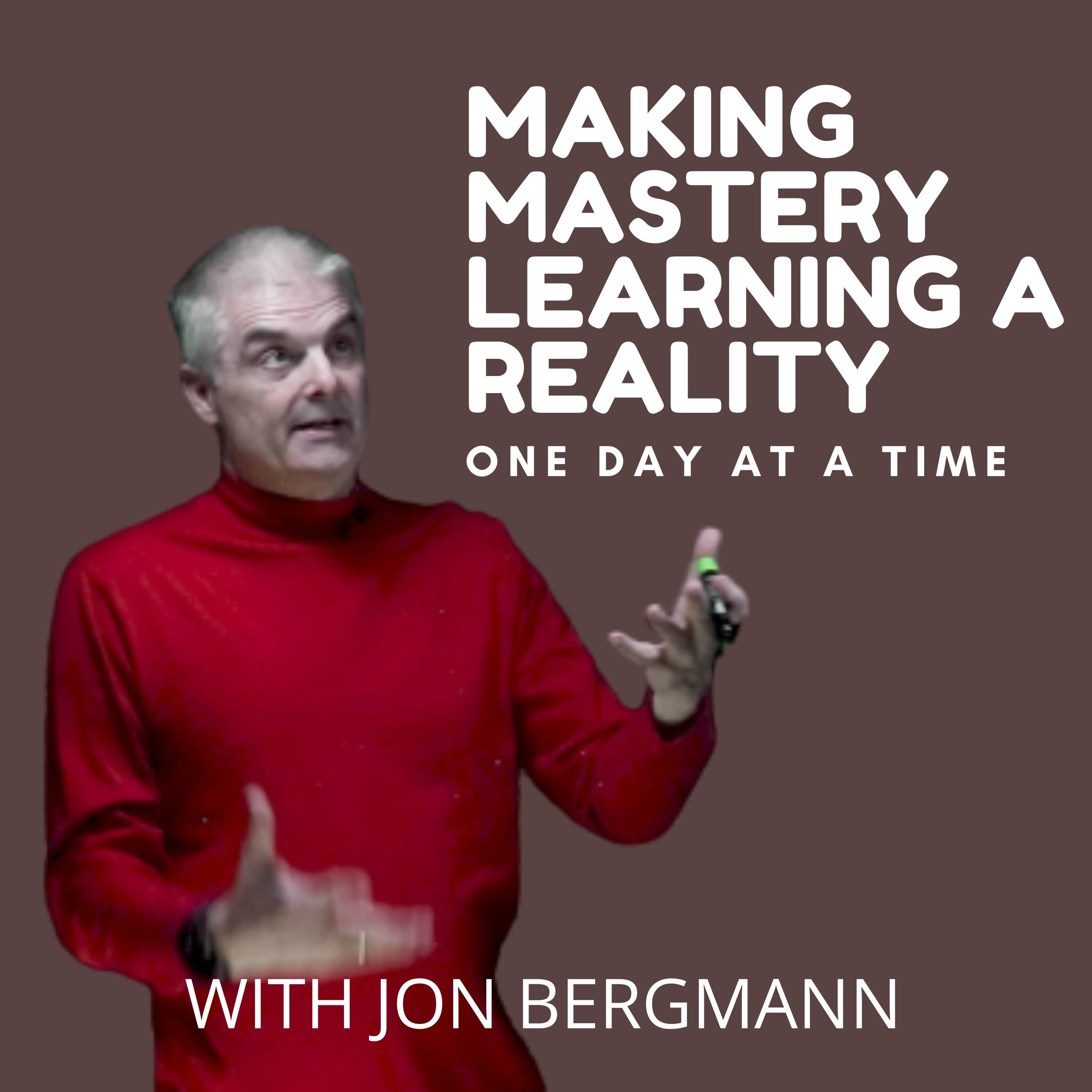 Making Mastery Learning a Reality One Day at a Time