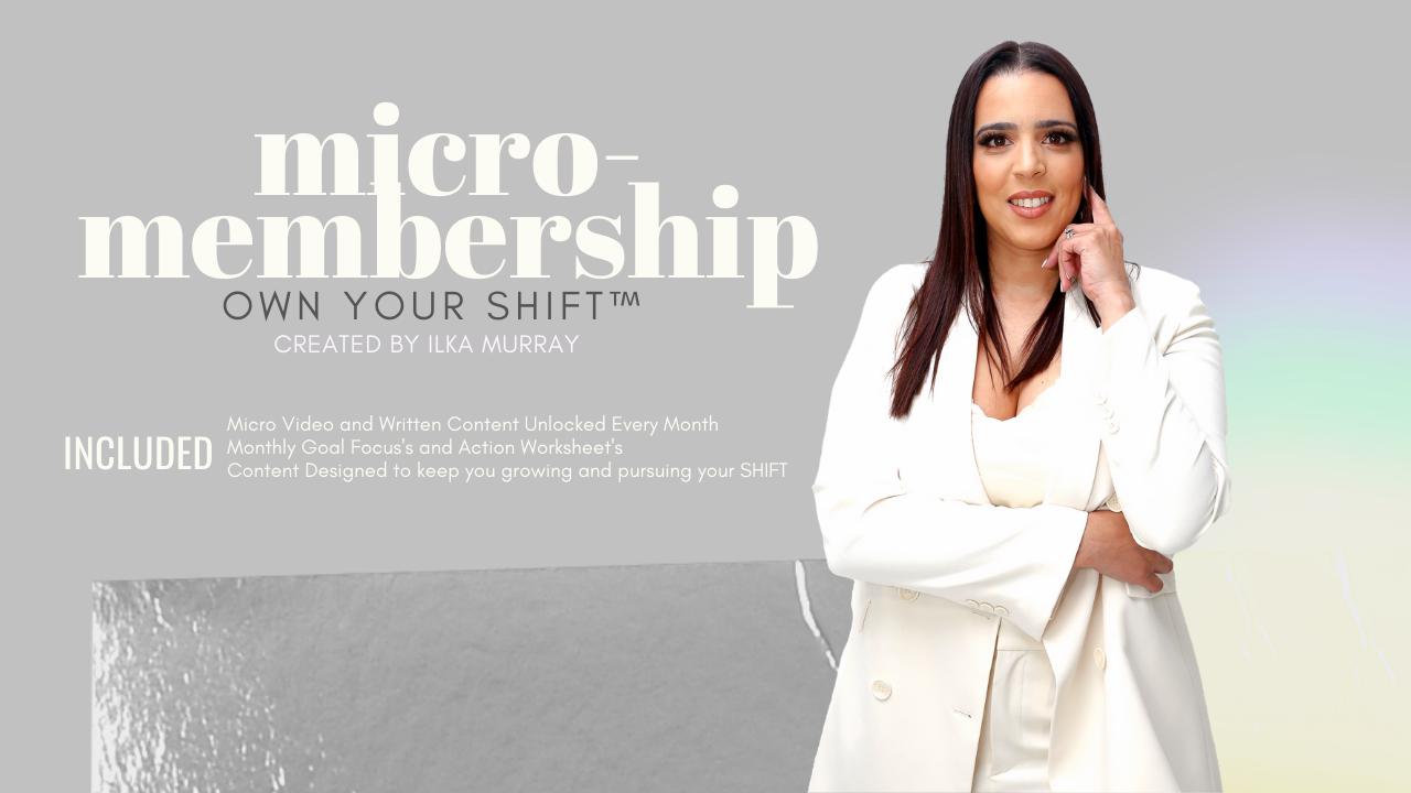Uuxvkdesqnqwdrow7etw own your shift micro membership 3