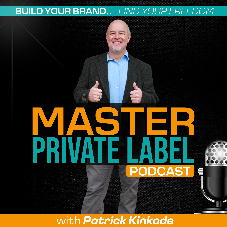 Master Private Label Podcast