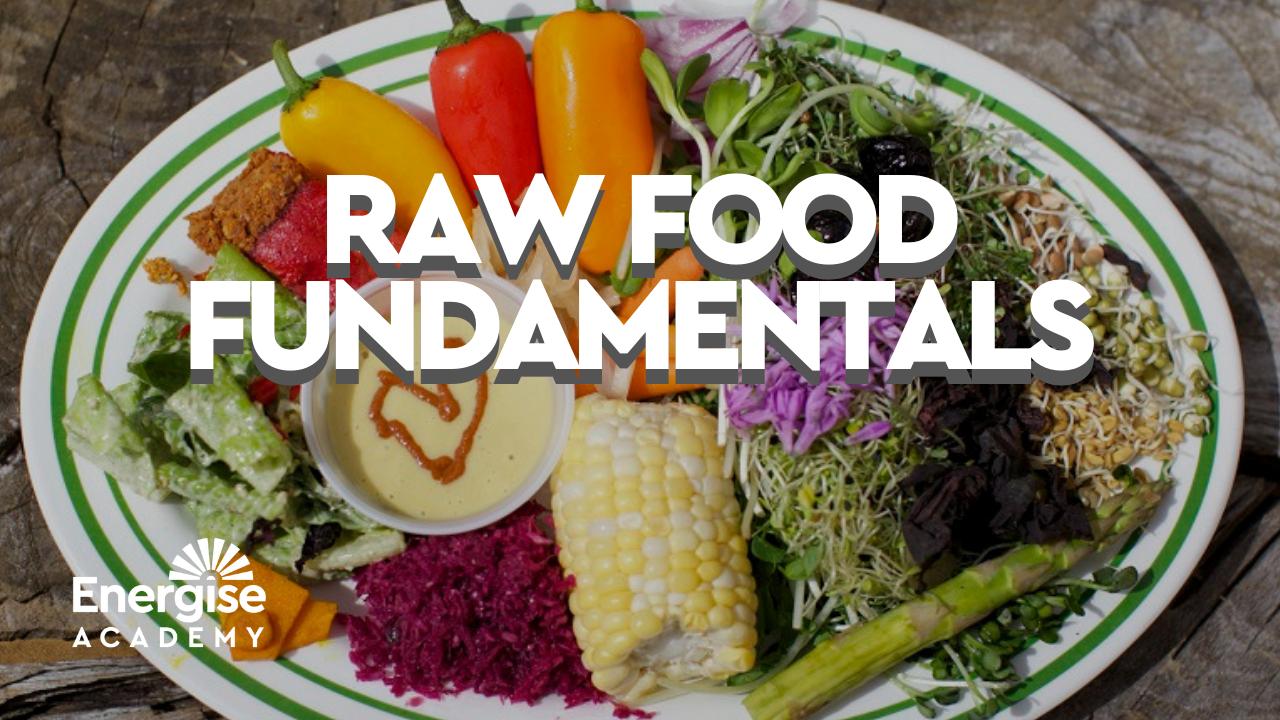 1xeljdkjtngewqaemrk7 raw food fundamentals 1