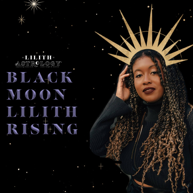 Black Moon Lilith Rising