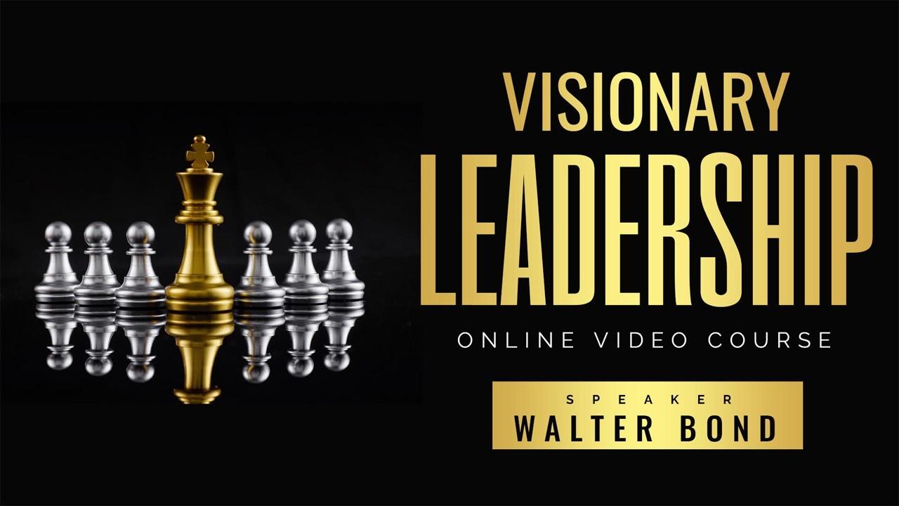 Evfcsn8bqg0aeiizwl3p visionary leadership new