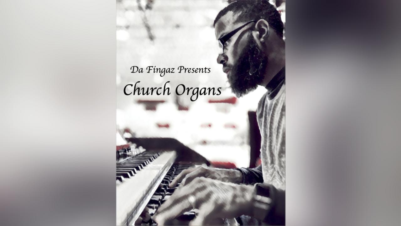 Y1ldsye9raw47z9fs26c da fingaz church organs pack cover art