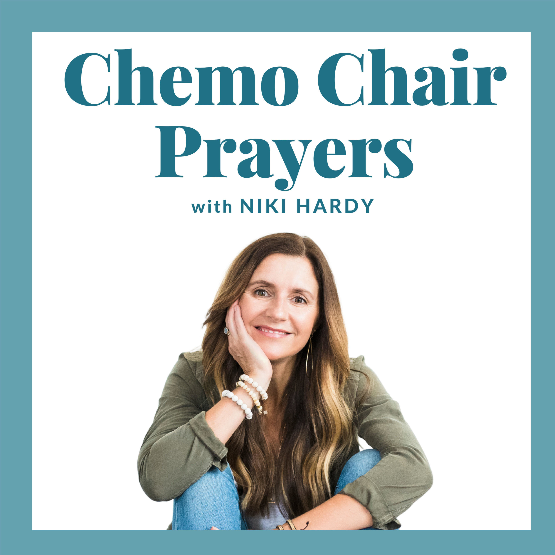 Chemo Chair Prayers