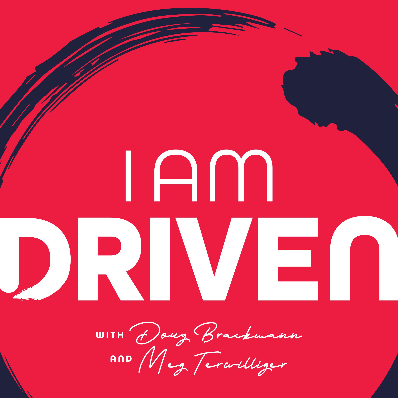 I am Driven Podcast