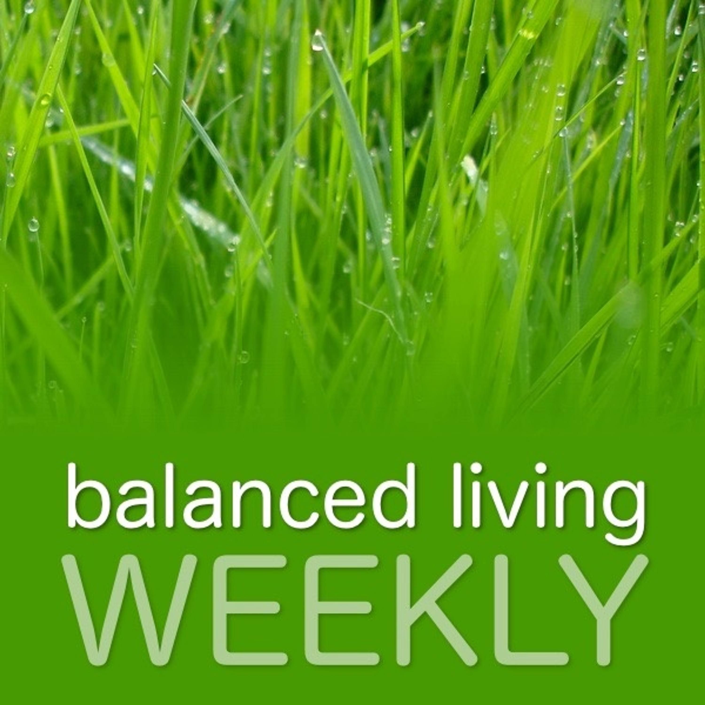 Balanced Living Weekly
