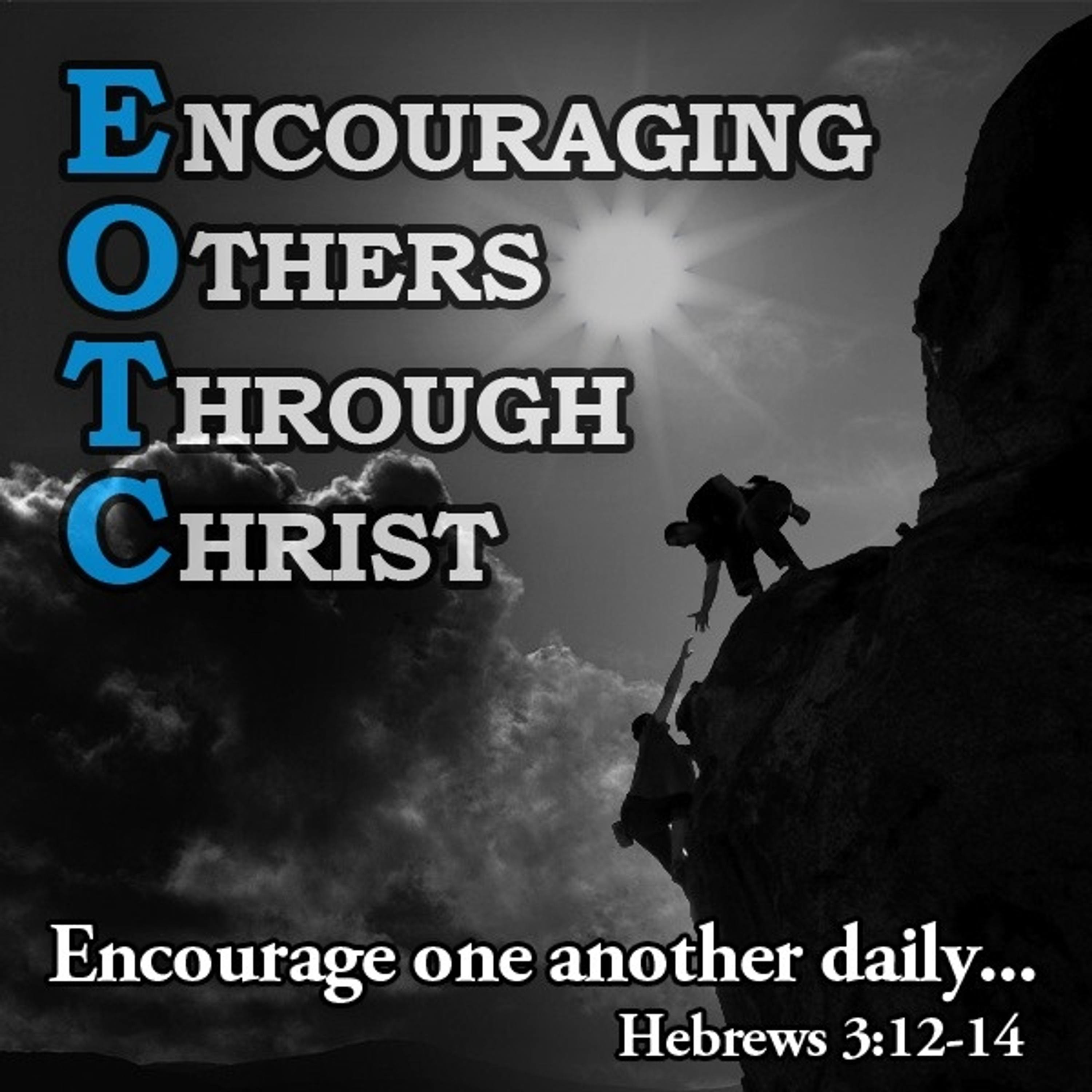 Encouraging Others Through Christ