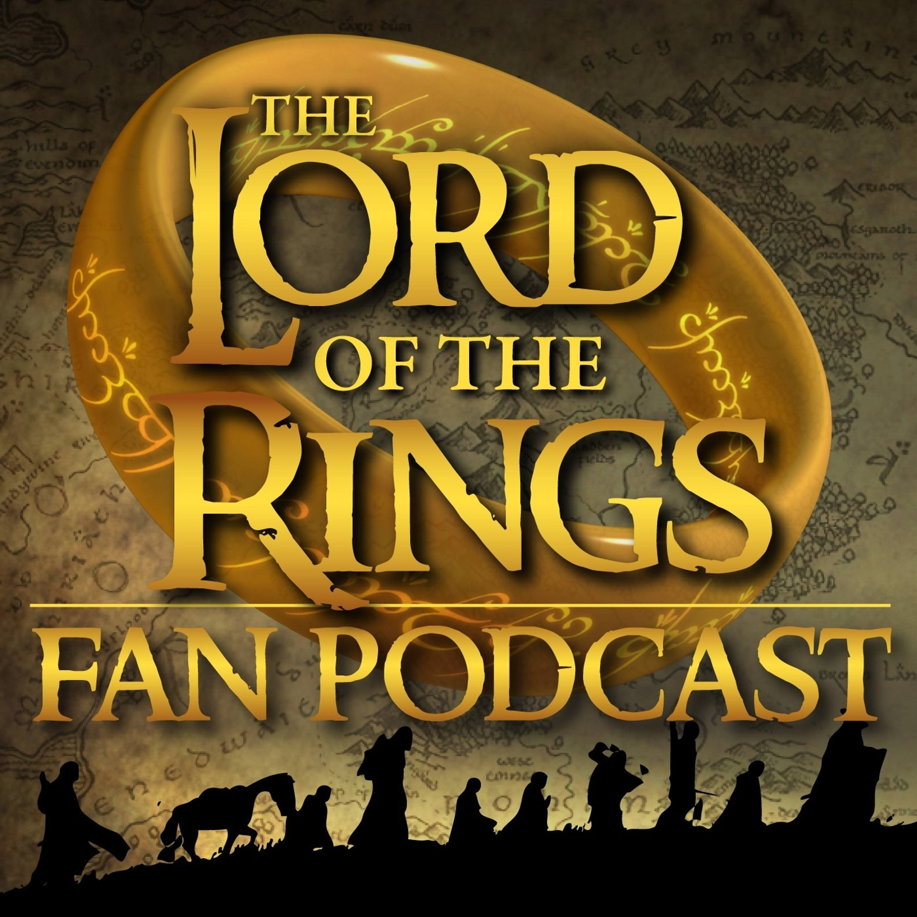 Lord of The Rings Fan Podcast