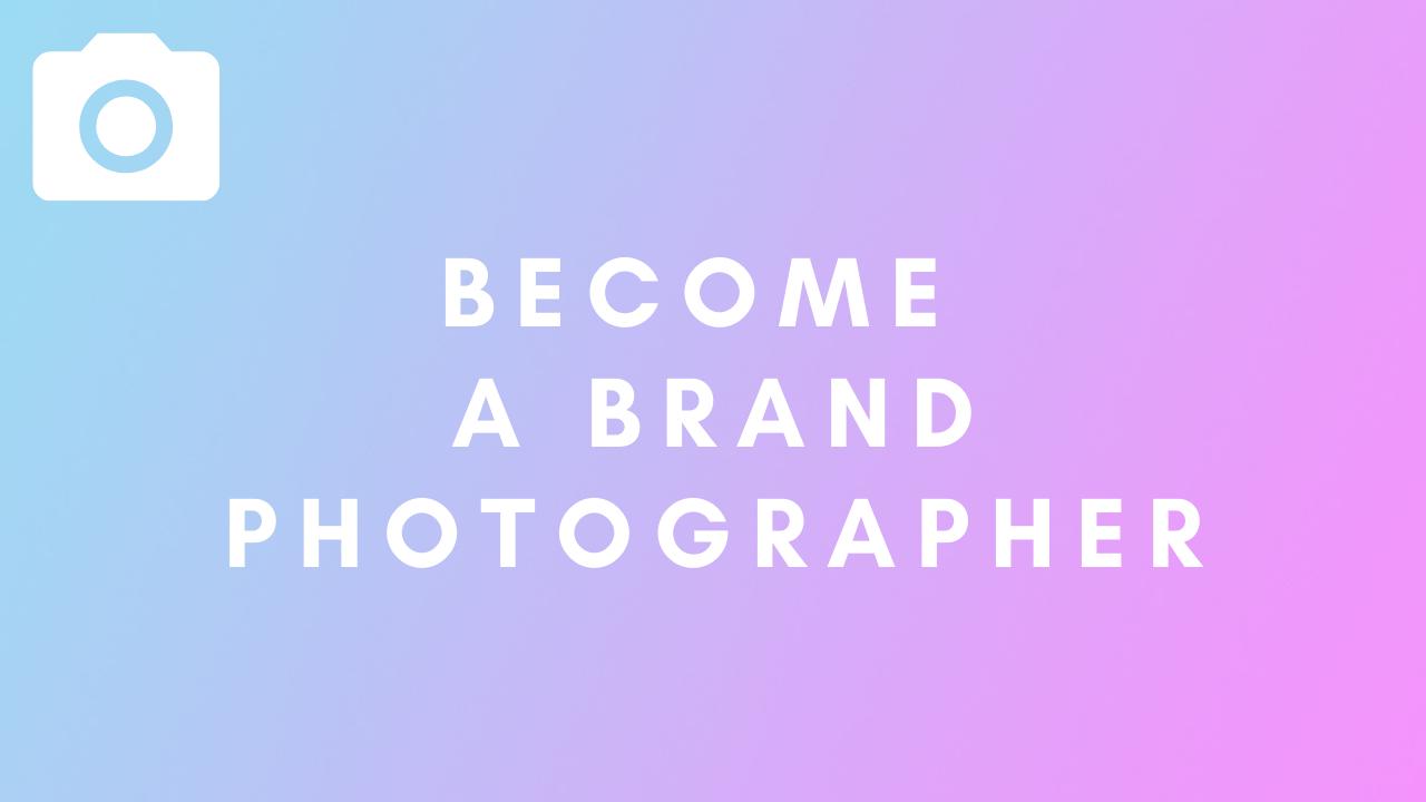 Ofafsnbpszwpjqyxbdd4 become a brand photographer 1