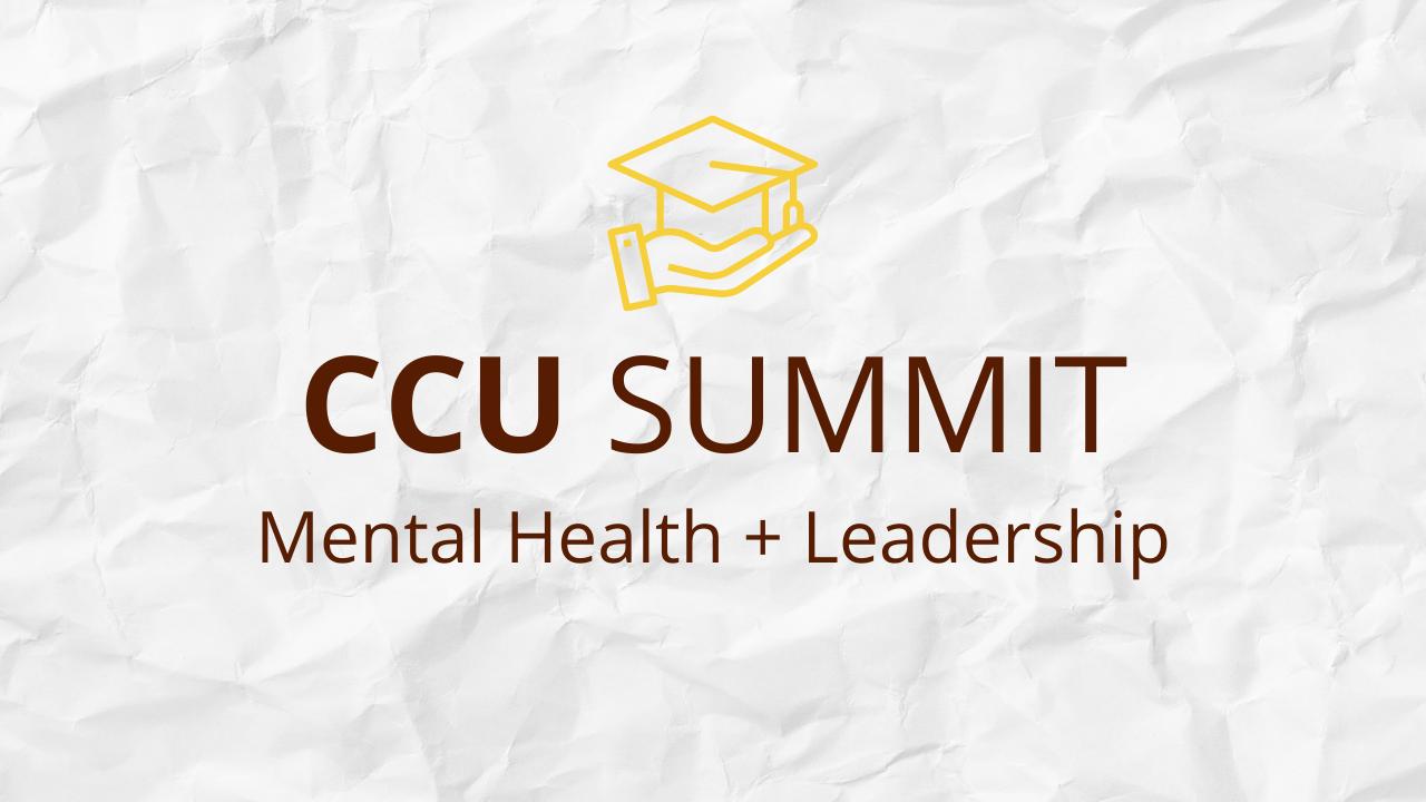 Z7us0jtttqmaqki9kxcx ccu summit 2021 mental health leadership