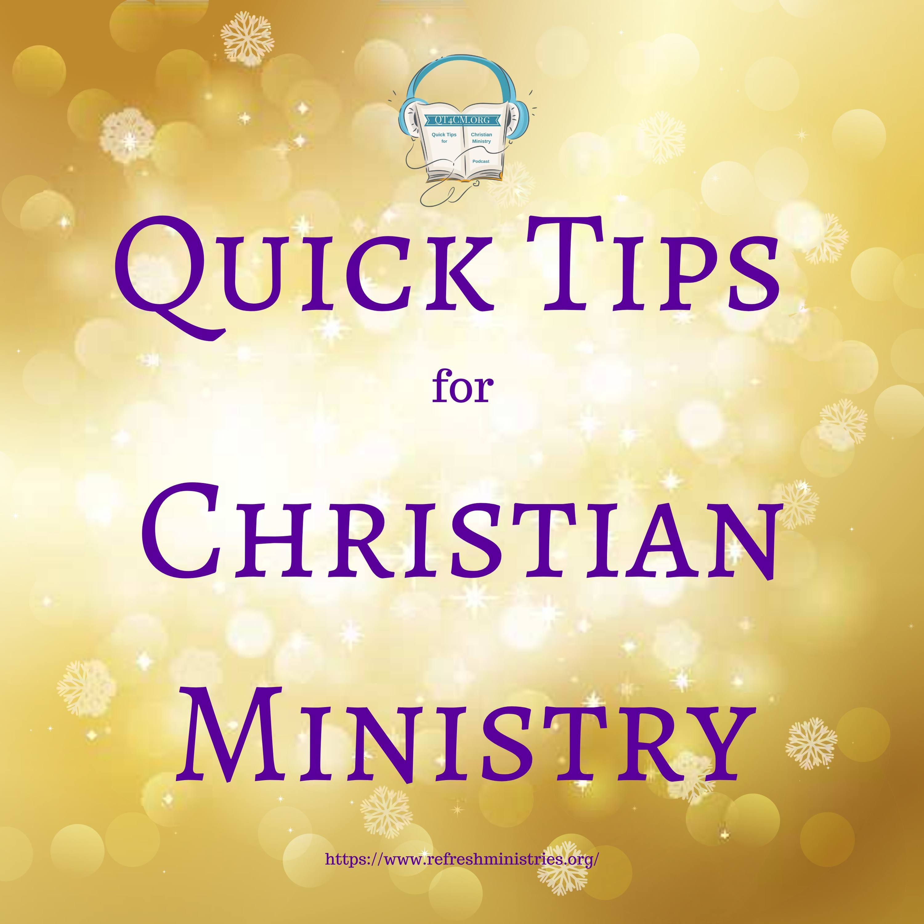 Refresh: Quick Tips for Christian Ministry
