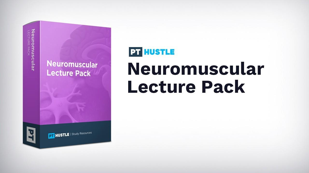 Xmi2h3airl6bjnkjstni pth neuromuscular systems lectures hero