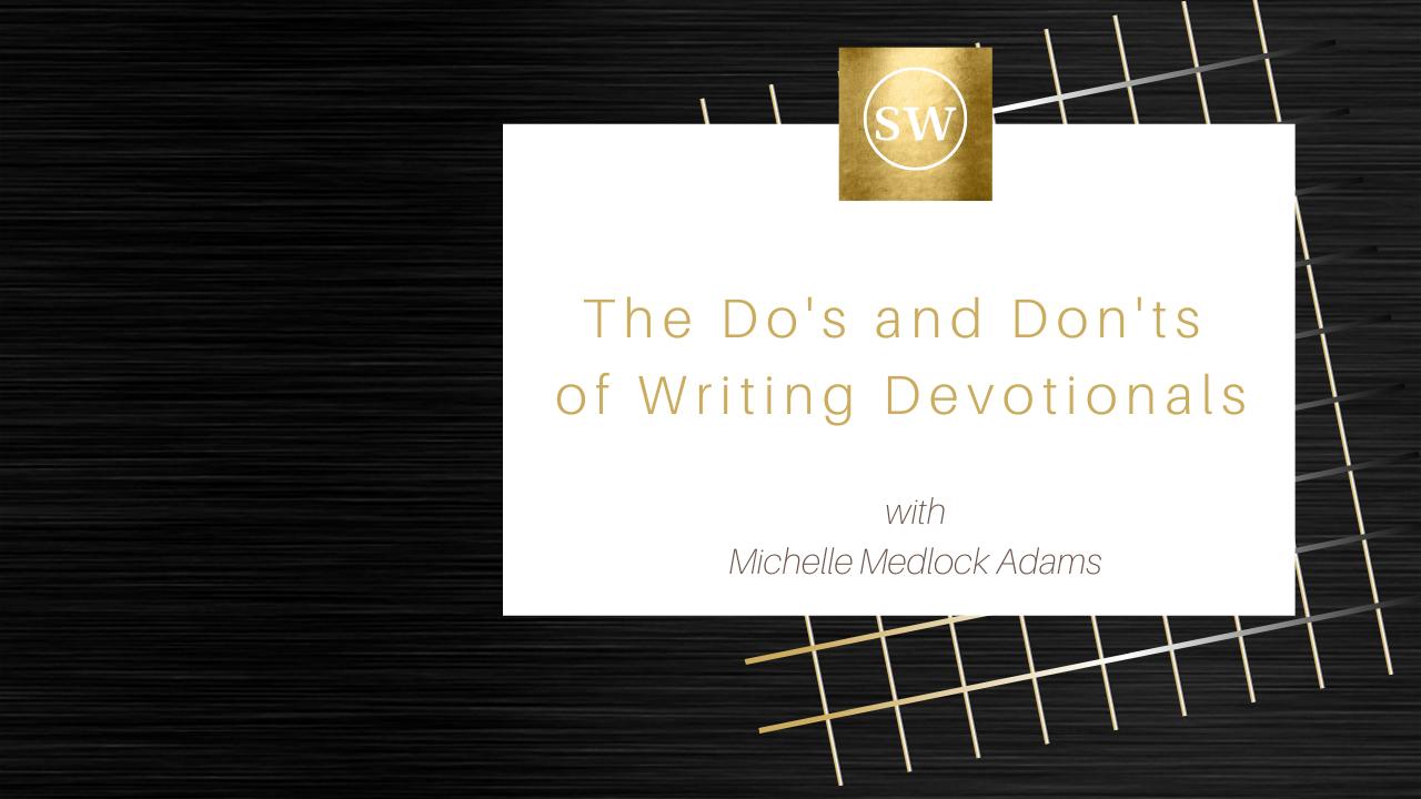 4fvizvksrkauzdczyaaz adams do s and don ts of writing devotionals