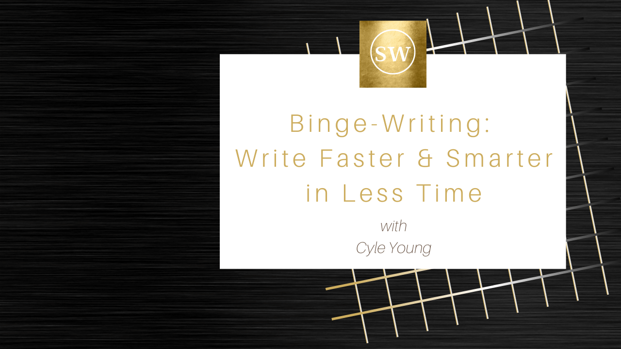 Vygzbfntwqshmr9n7jra young binge writing write faster smarter in less time