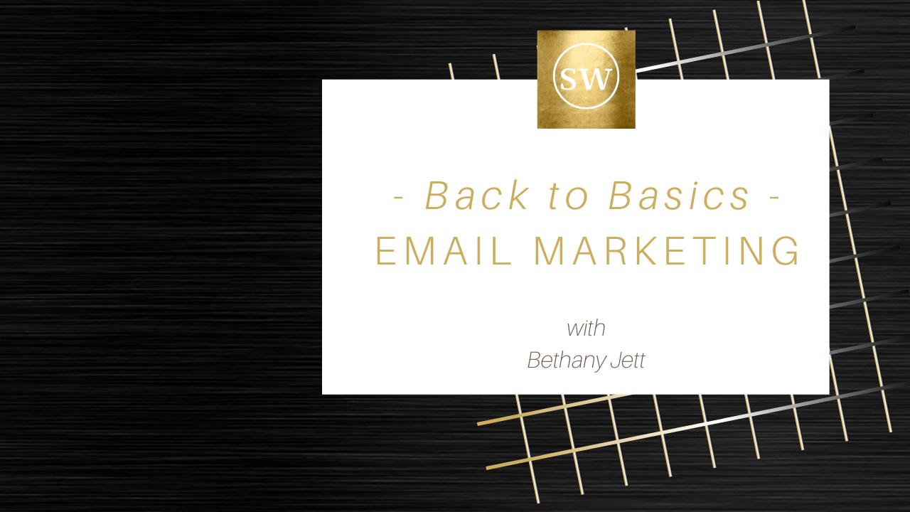 Ysxsybzst6gwejpbjcey jett   back to basics   email marketing