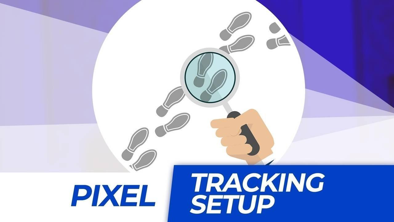 72tqrwvbspg71fhyomcd pbivaqg8tuetvbqzxpre pixel tracking setup