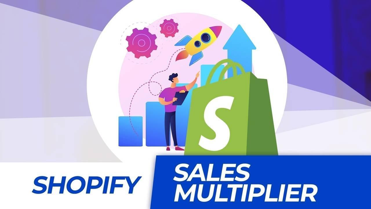 Gy2zhnxbryaj4aglvknf epsbwfpdq5mkcc0vrggb shopify sales multiplier