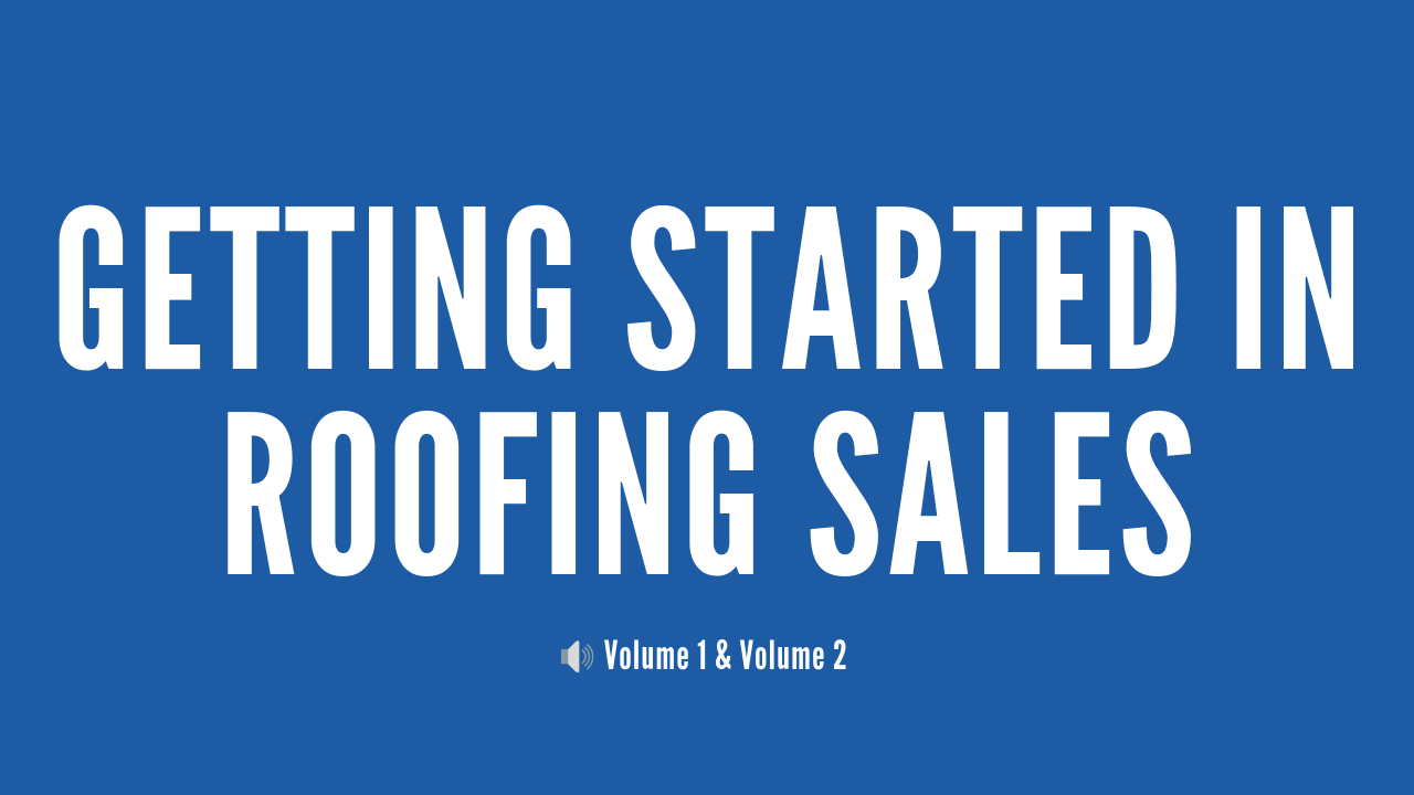 R5wk78ios1u4a1tcniuf getting started in roofing sales vol 1 vol 2 cover