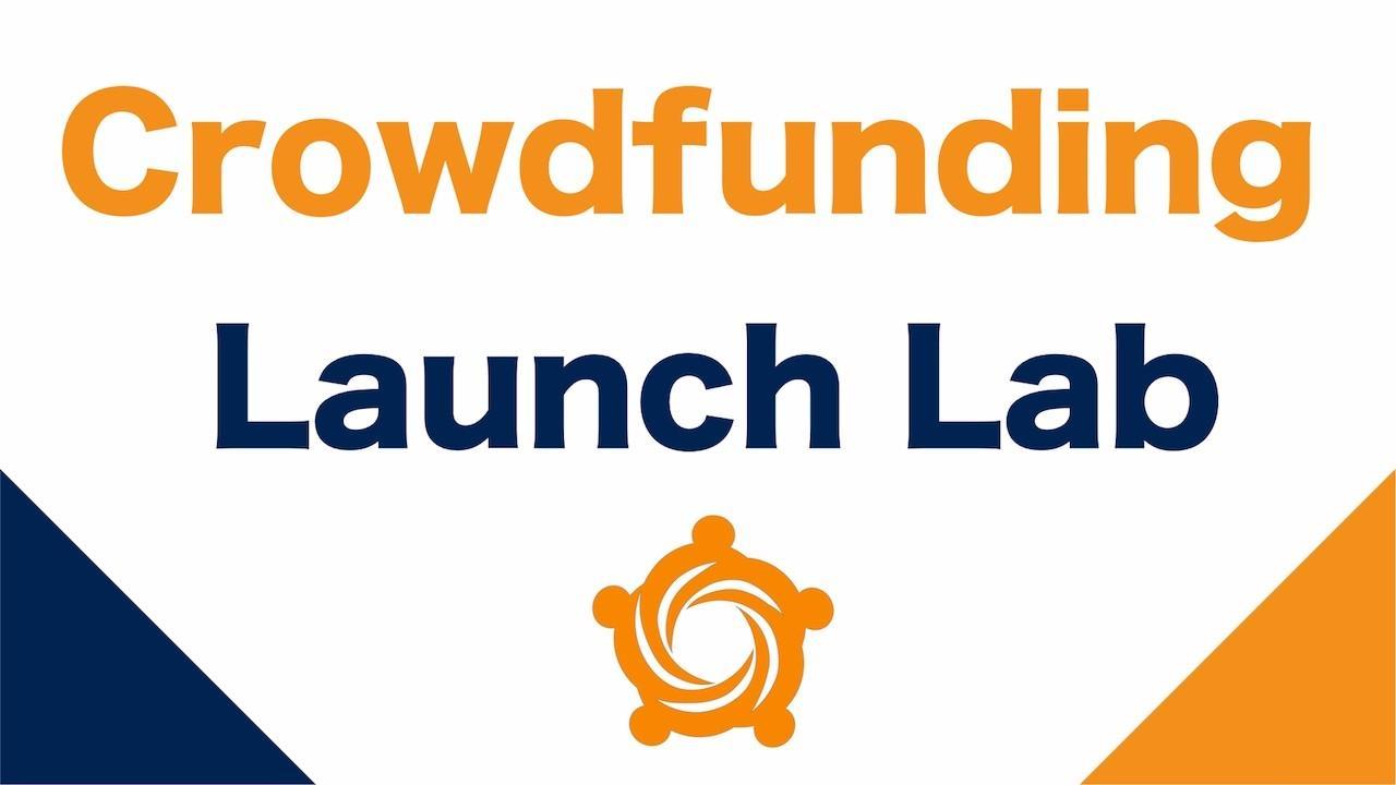 Yus9t7yqrjkigoaf7pv7 crowdfunding launch lab